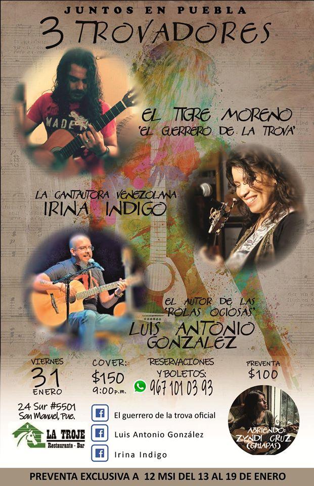 Nuevamente juntos en Puebla los cantautores Irina Índigo, El Tigre Moreno y Luis Antonio González …
