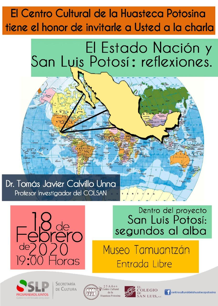 """Charla """"El Estado Nación y San Luis Potosí: Reflexiones"""""""