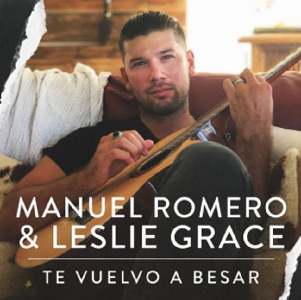 """""""Te vuelvo a besar"""" es el nuevo sencillo de Manuel Romero, quien realiza un dueto con Leslie Grace"""