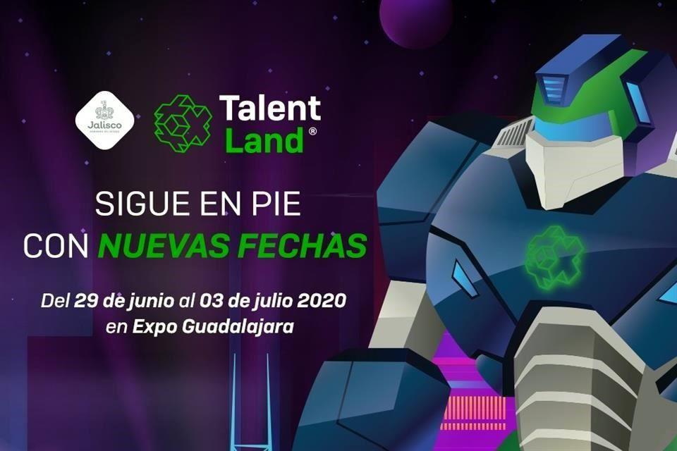 Por coronavirus, Talent Land 2020 se reprograma del 29 de junio al 03 de julio