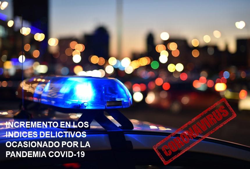 Empresas de Blindaje, asociadas al CNIB, prevén incremento en los índices delictivos como consecuencia del deterioro económico ocasionado por la Pandemia Covid-19