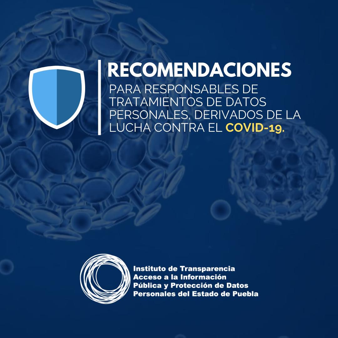 ITAIPUE expide recomendaciones para responsables de tratamientos de datos personales, derivados de la lucha contra el Covid-19
