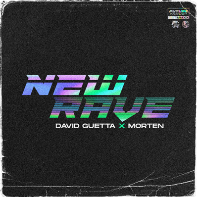 "David Guetta y Morten lanzaron conjuntamente el EP ""New Rave"""