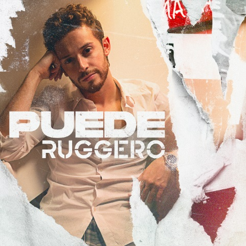 """""""Puede"""": nuevo sencillo del cantautor italiano Ruggero"""