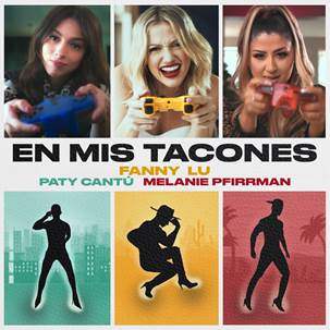 """Fanny Lu, Paty Cantú y Melanie Pfirrman unieron sus talentos interpretando """"En mis tacones"""""""