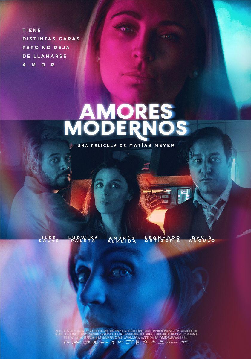 """La película mexicana """"Amores Modernos"""" de Matías Meyer, tuvo su preestreno el viernes 31 de julio"""