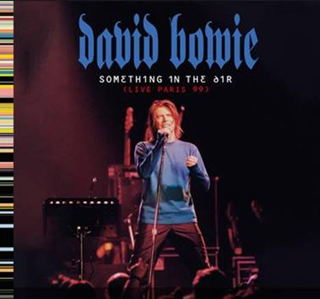 """Something in the Air (Paris 99)"""": nuevo disco en vivo de David ..."""