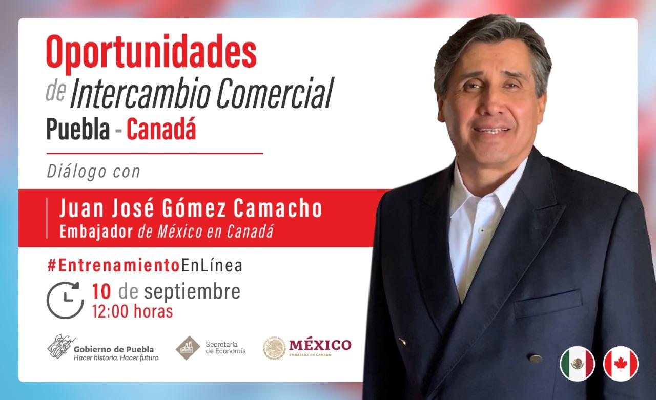 Con seminario, gobierno difundirá oportunidades de intercambio comercial entre Puebla y Canadá