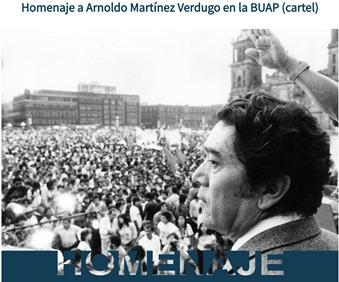 BUAP conmemora el legado de Arnoldo Martínez Verdugo, dirigente comunista mexicano