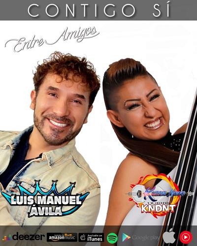 """""""Contigo sí"""": versión cumbia de Luis Manuel Ávila ft. Karen Nava y su Orquesta KNDNT"""