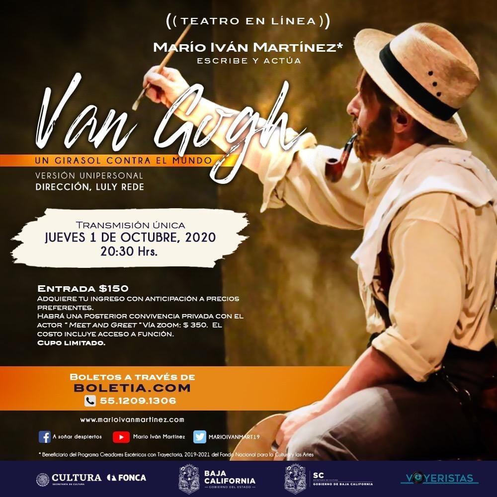 """El primer actor Mario Iván Martínez presenta en Teatro en Línea """"Van Gogh, un girasol contra el mundo"""""""