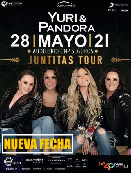 """El espectáculo """"Juntitas Tour"""" de Yuri y Pandora se reprograma para el viernes 28 de mayo del 2021 en el Auditorio GNP"""
