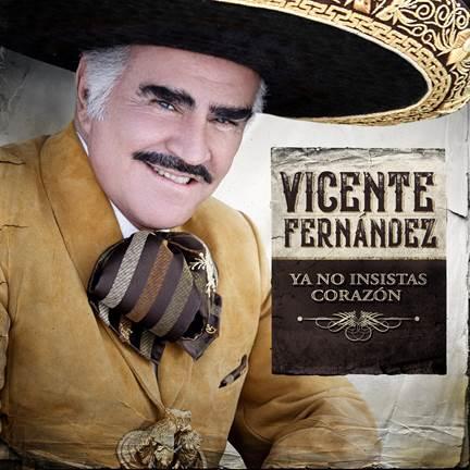 """Vicente Fernández regresa a la escena musical con el sencillo """"Ya no insistas corazón"""""""