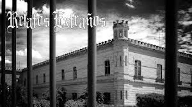 Relatos Extraños – El Palacio Negro de Lecumberri