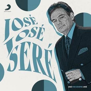 """Sony Music lanzó """"Seré"""": tercer sencillo del álbum """"José Por Siempre José"""""""