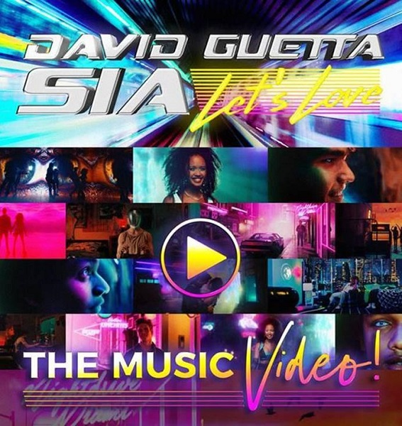 """Fue lanzado el video oficial de """"Let's Love"""", nueva colaboración de David Guetta y Sía"""