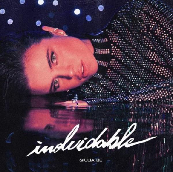 """""""Inolvidable"""": nuevo sencillo de la cantante brasileña Giulia Be"""