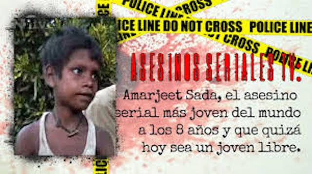"""Amarjeet (Amardeep) Sada, el """"mini-asesino serial"""" más joven del mundo –"""