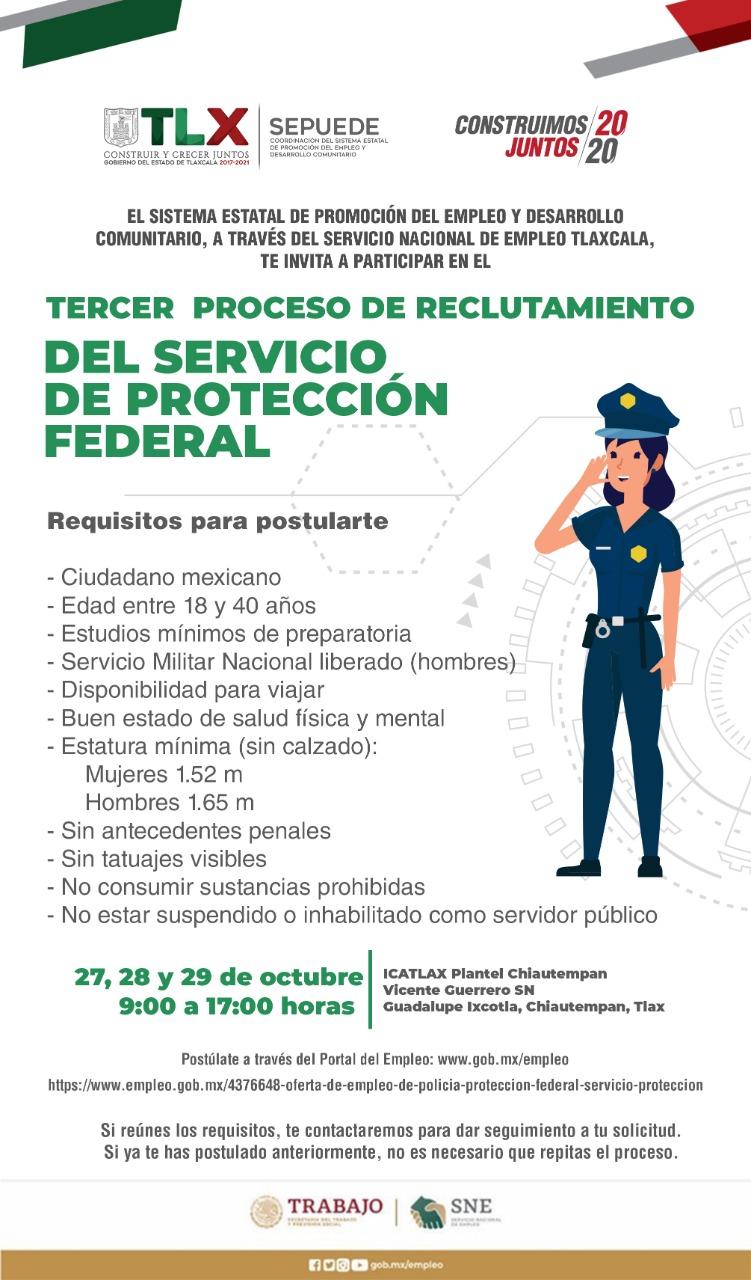 Iniciará SEPUEDE el tercer reclutamiento para el Servicio de Protección Federal