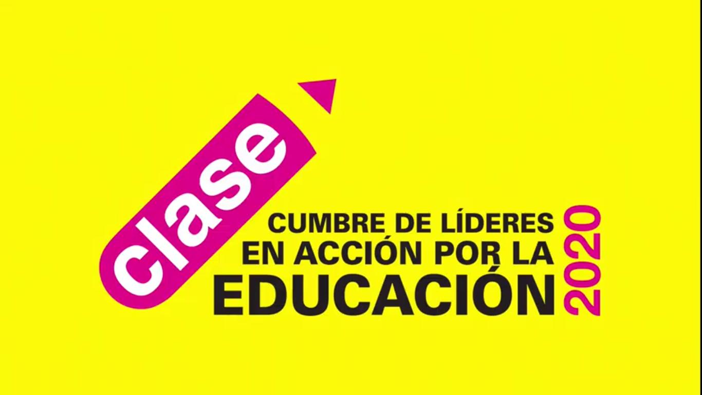 Inicia la 5a Edición de la Cumbre de Líderes en Acción por la Educación (CLASE) 2020: Educación Inicial, Base para un Futuro Promisorio
