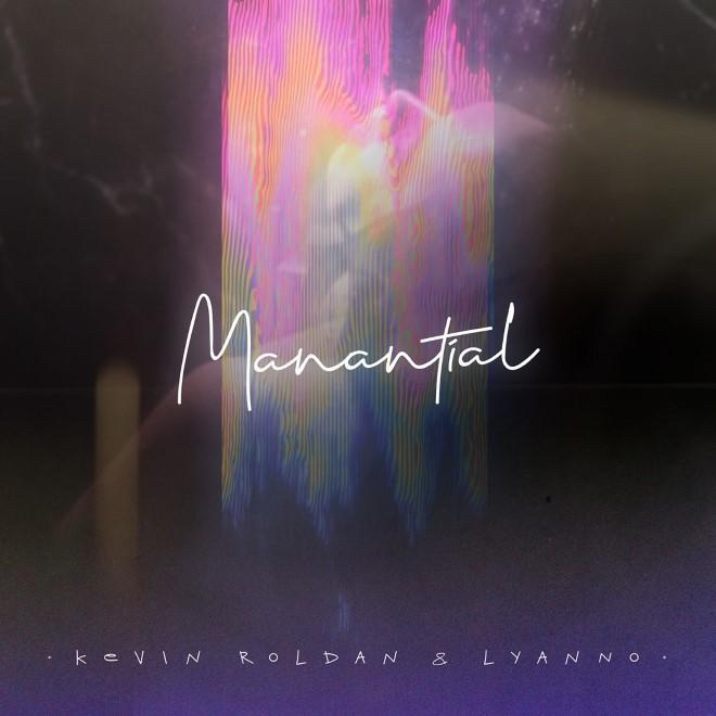 """Kevin Roldan y Lyanno fusionan su talento en el sencillo """"Manantial"""""""