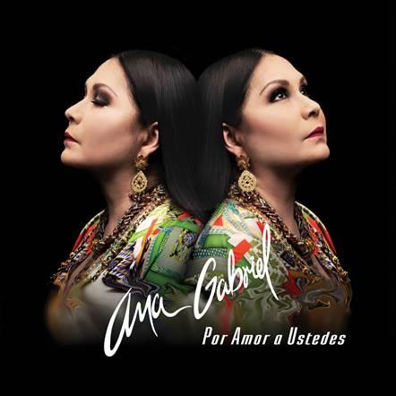 """""""Por Amor a Ustedes"""": nuevo álbum de Ana Gabriel en el que reversiona éxitos suyos a ritmo de sinaloense"""