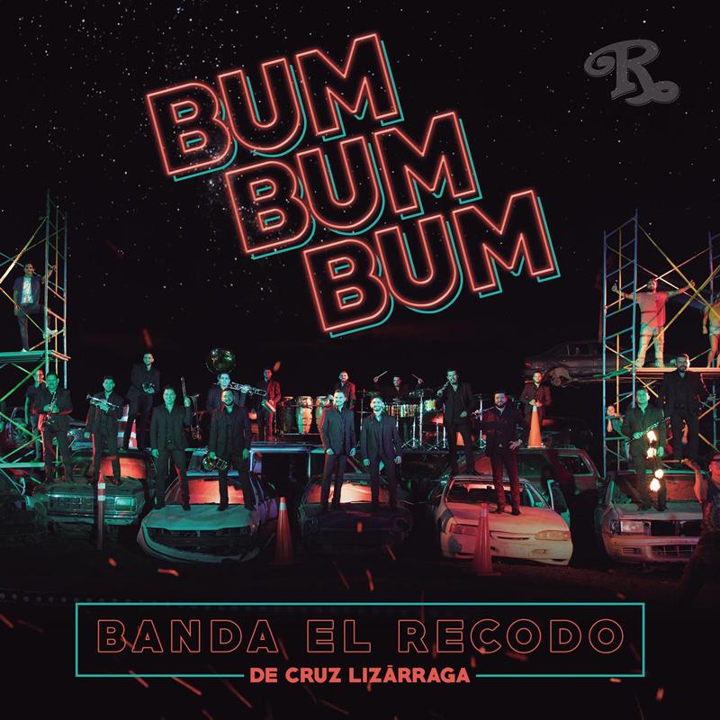 """""""Bum bum bum"""": nuevo sencillo de la Banda El Recodo de Cruz Lizárraga"""