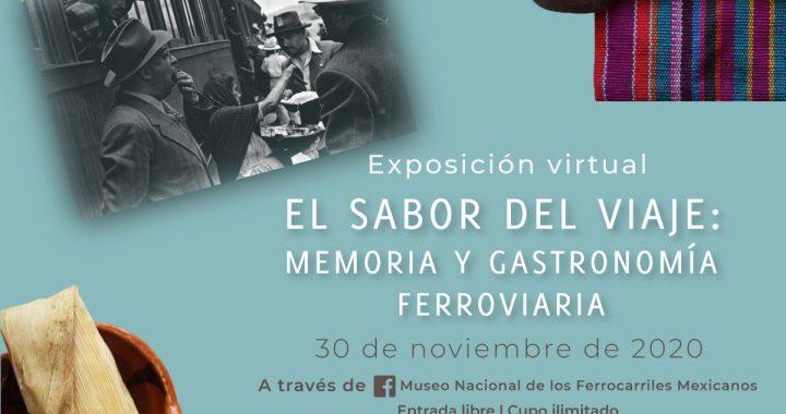 El sabor del viaje, exposición virtual sobre la cultura gastronómica ferrocarrilera