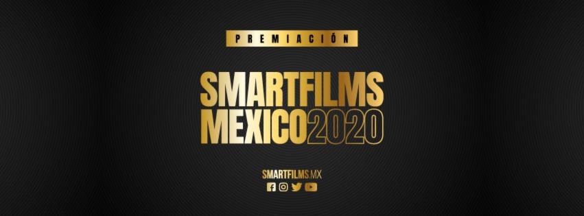 SmartFilms® México celebró la Ceremonia de Premiación de su edición 2020