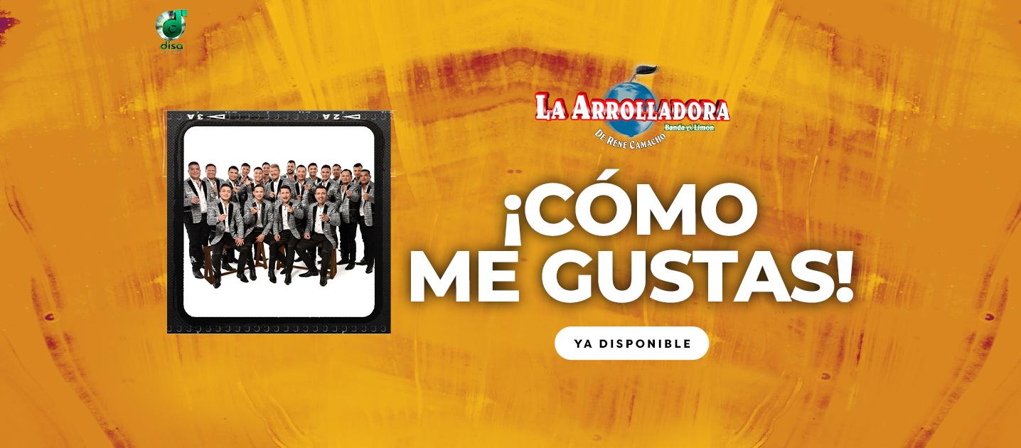 """""""La Arrolladora Banda El Limón"""" de Don René Camacho promueven el sencillo """"¡Cómo me gustas!"""""""