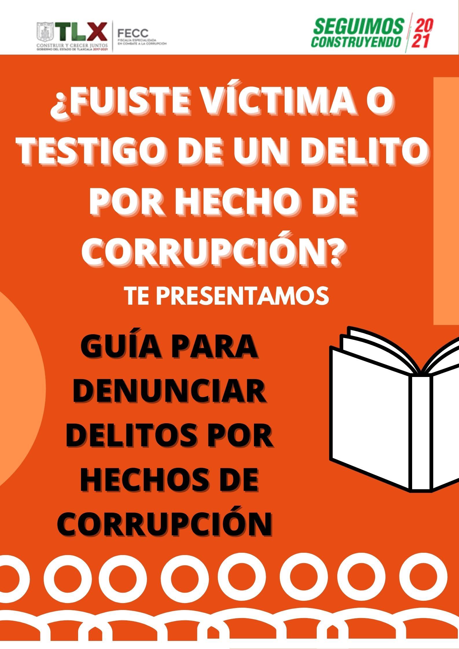 """Presenta FECC """"Guía para Denunciar Hechos de Corrupción"""""""