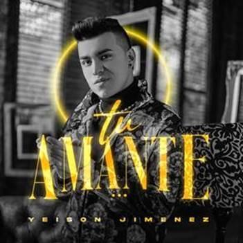 """El cantautor colombiano Yeison Jiménez lanza """"Tu amante"""", su primer sencillo del 2021"""