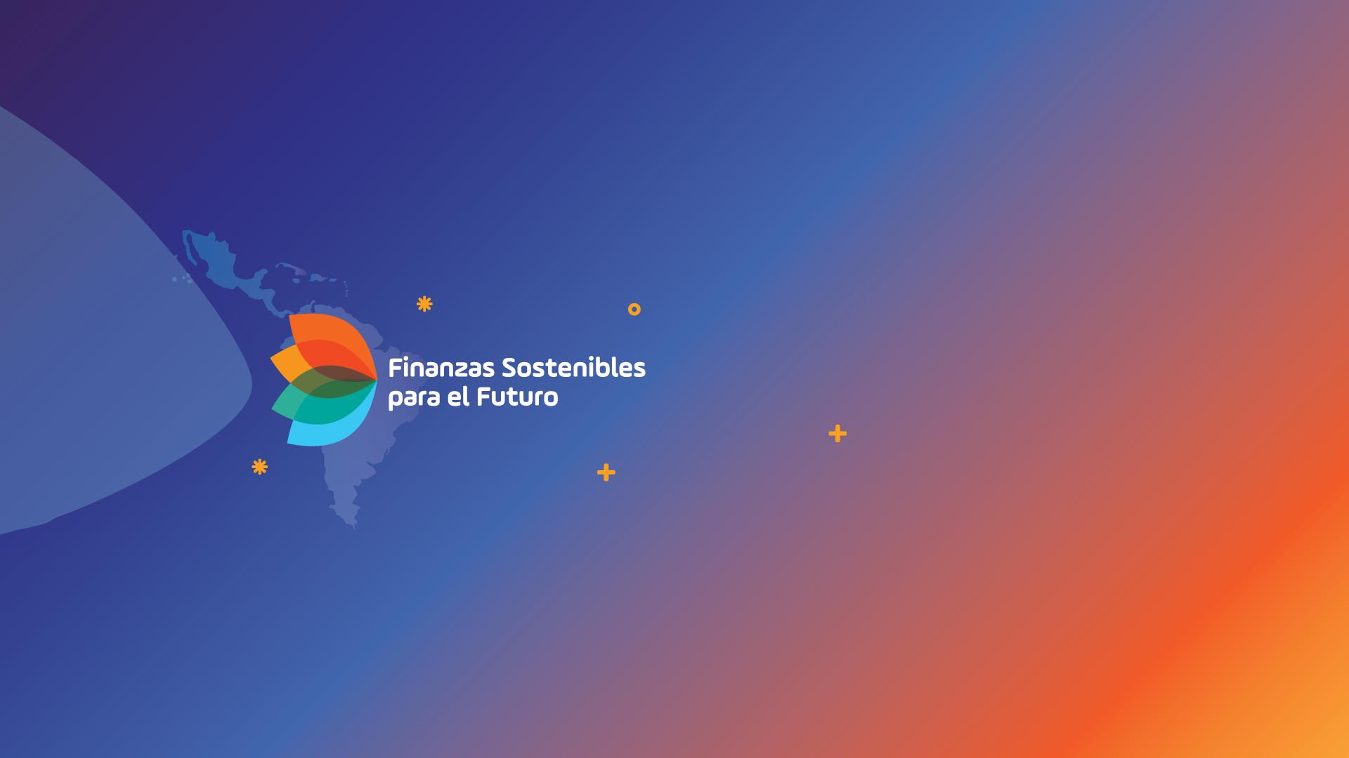 Llaman a construir finanzas más sostenibles en los países de América Latina y el Caribe