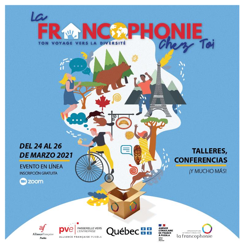 """""""La Francophonie Chez Toi"""": festejo por el """"Día Internacional de la Francofonía"""""""