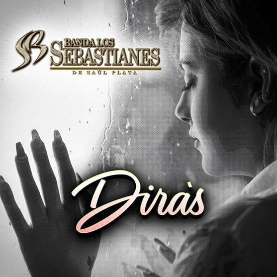"""""""Dirás"""": nuevo sencillo de Banda Los Sebastianes"""