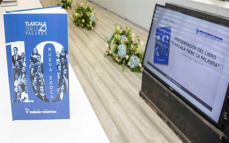 """Presentan SEPE e Instituto Global de Comunicación y Expresión Pública el libro """"Tlaxcala tiene la palabra"""""""