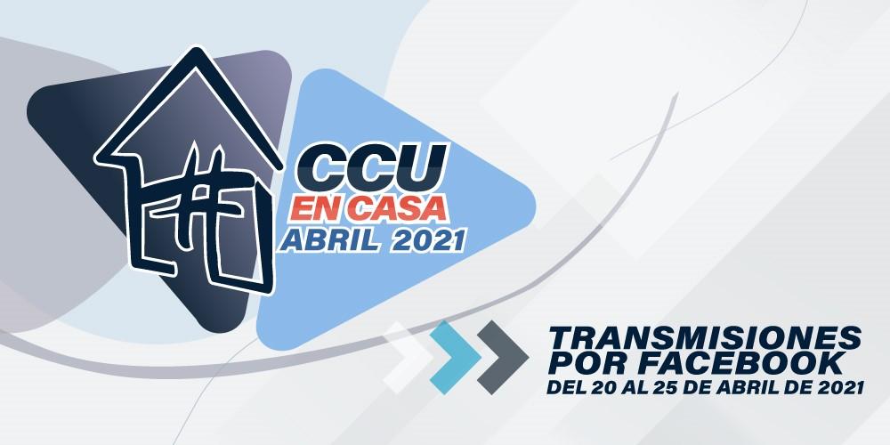 Cartelera Cultural CCU en Casa del 20 al 25 de abril