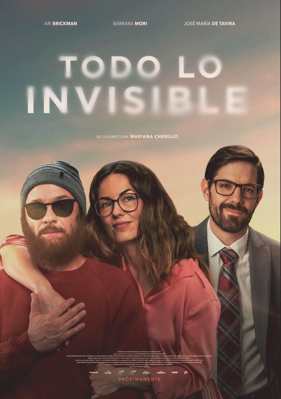 """La película mexicana """"Todo lo invisible"""" se estrena a nivel nacional el jueves 22 de abril"""