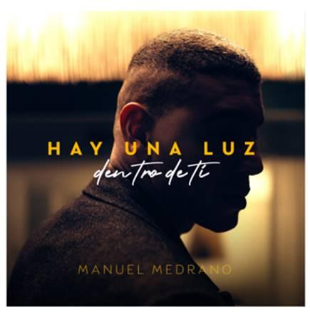 """""""Hay una luz dentro de ti"""": nuevo sencillo de Manuel Medrano"""