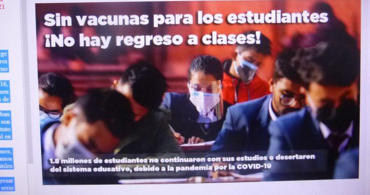 Sólo vacunando a maestros y alumnos se puede regresar a clases presenciales, afirma maestro de Antorcha Campesina