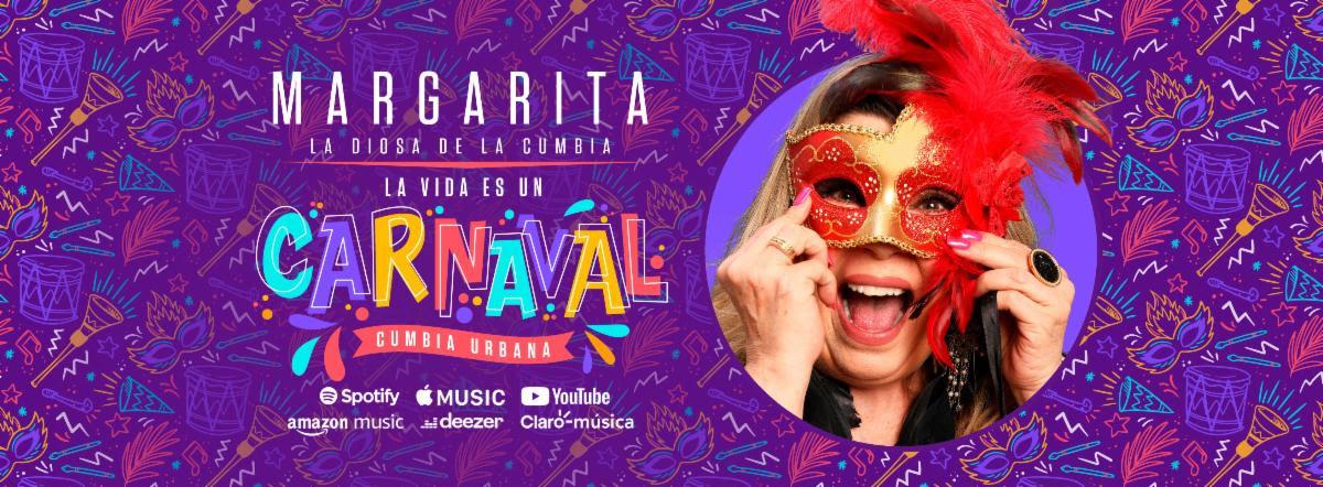 """Margarita """"La Diosa de la Cumbia"""" estrena hoy """"La Vida es un Carnaval"""""""