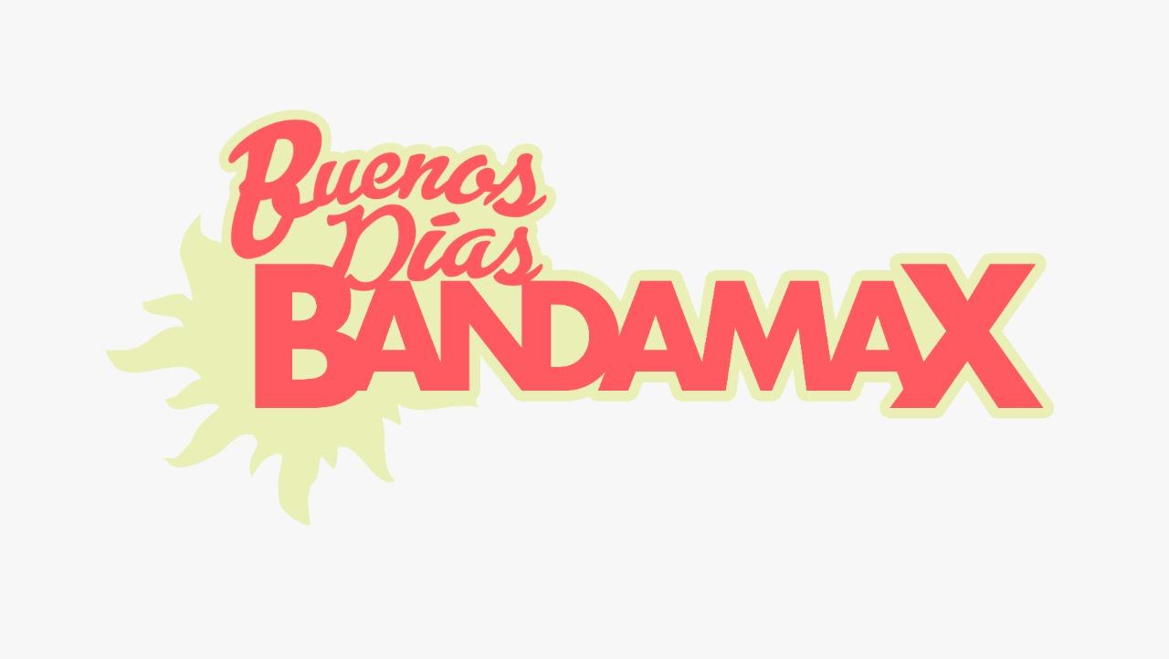 """""""Buenos días Bandamax"""" estrena temporada este lunes 10 de mayo"""