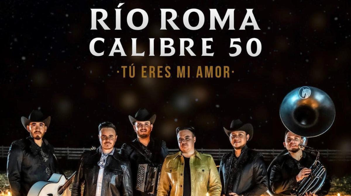 """Río Roma y Calibre 50 fusionaron su talento en el sencillo """"Tú Eres Mi Amor"""""""