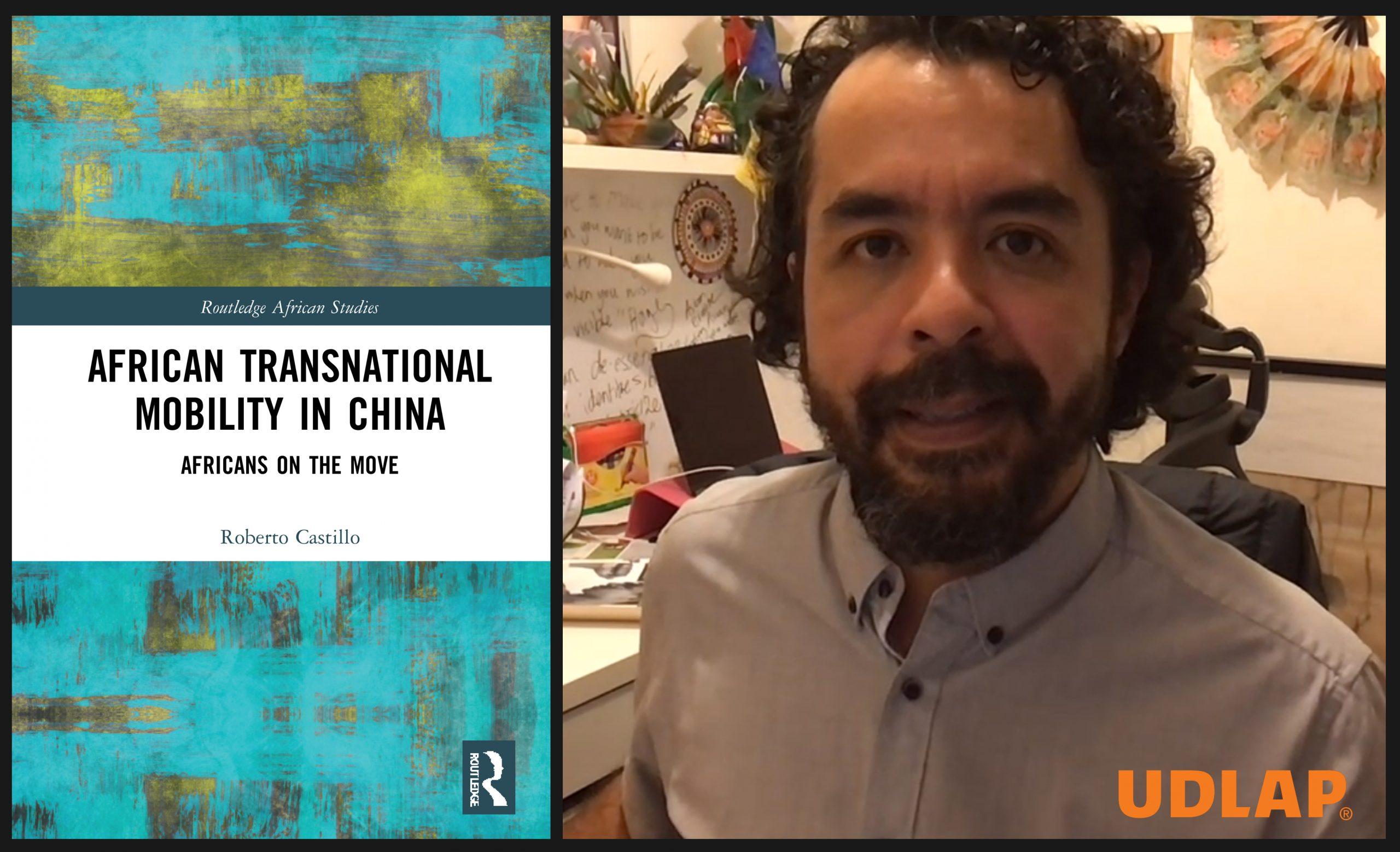 Egresado UDLAP publica libro sobre el flujo migratorio de africanos a China