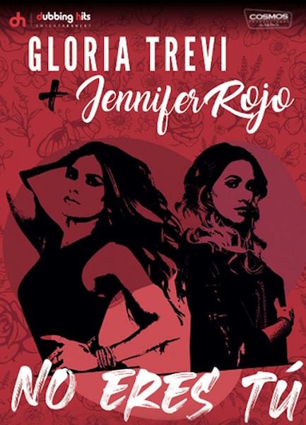 """Gloria Trevi y Jennifer Rojo fusionaron su talento en """"No eres tú"""""""