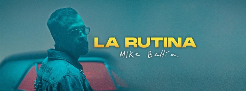 """Mike Bahía lanzó """"La Rutina"""", su nuevo sencillo"""