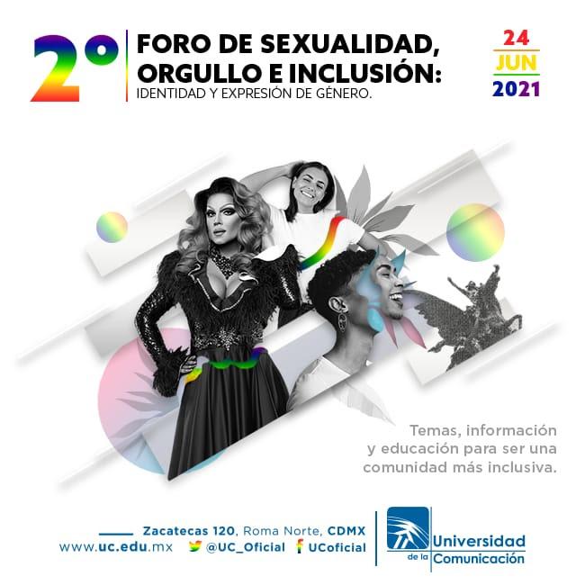 La Universidad de la Comunicación y UC Radio presentan el 2o. Foro Universitario de Sexualidad, orgullo e inclusión: identidad y expresión de género