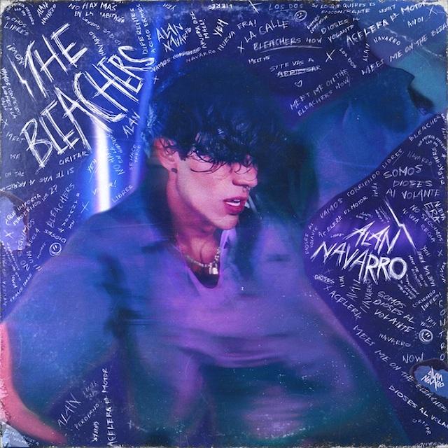 """""""The Bleachers"""": primer sencillo como solista de Alan Navarro."""