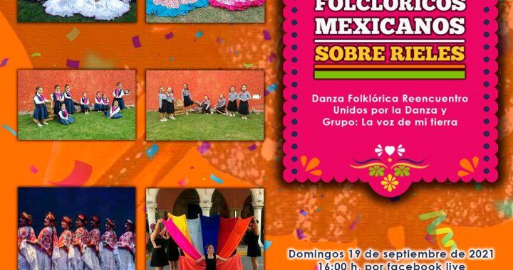 Domingos Folclóricos Mexicanos sobre rieles