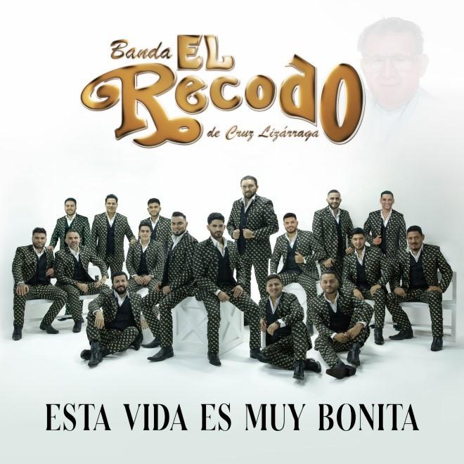 """Banda El Recodo de Cruz Lizárraga lanzaron """"Esta vida es muy bonita"""", su nuevo álbum"""